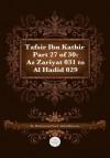 Tafsir Ibn Kathir Part 27 of 30 - Muhammad Saed Abdul-Rahman