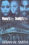 Mama's Lies - Daddy's Pain - Brian W. Smith
