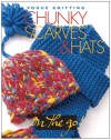 Vogue® Knitting on the Go! Chunky Scarves & Hats - Trisha Malcolm