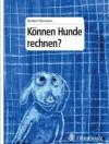 Konnen Hunde Rechnen? - Norbert Herrmann
