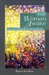 The Woman Awake: Feminine Wisdom for Spiritual Life - Regina Sara Ryan