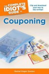 The Complete Idiot's Guide to Couponing - Rachel Singer Gordon