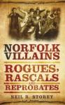 Norfolk Villains - Neil Storey