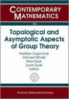 "Topological and Asymptotic Aspects of Group Theory - Ams Spring Central Section Meeting on ""P, Rostislav Grigorchuk, Michael Mihalik, Mark Sapir, Ams Spring Central Section Meeting on ""P"