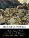 The gold of Fairnilee - Andrew Lang, T. Scott, E. A. Lemann