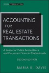 Accounting for Real Estate Transactions: A Guide For Public Accountants and Corporate Financial Professionals - Maria K. Davis