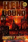 Hell Bound (Heroes in Hell) - Andrew P Weston, Janet E. Morris