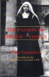 The Passion of Therese of Lisieux - Guy Gaucher, Benedict J. Groeschel