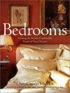 Bedrooms: Creating the Stylish, Comfortable Room of Your Dreams - Chris Casson Madden