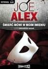Śmierć mówi w moim imieniu (Audiobook) - Joe Alex