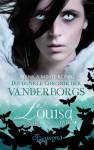 Louisa - Mein Herz so schwer (Die dunkle Chronik der Vanderborgs, #3) - Bianka Minte-König