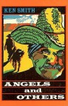 Angels and Others - Ken Smith