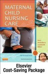 Maternal Child Nursing Care - Text and Virtual Clinical Excursions Online Package - Shannon E. Perry, Marilyn J Hockenberry, Deitra Leonard Lowdermilk