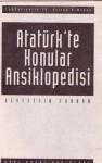 Atatürk'te Konular Ansiklopedisi - Mustafa Kemal Atatürk, Seyfettin Turhan