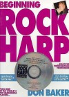 Beginning Rock Harp [With CDROM] - Don Baker