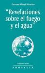 Revelaciones sobre el fuego y el agua (Spanish Edition) - Omraam Mikhaël Aïvanhov