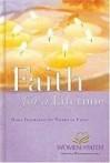 Faith for a Lifetime: Hymns of Extraordinary Faith - Women of Faith