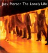 Jack Pierson: The Lonely Life(cl) - Jack Pierson