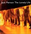 Jack Pierson: The Lonely Life(cl) - Jack Pierson