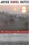 We Were the Mulvaneys (Oprah's Book Club) [Paperback] - Joyce Carol Oates (Author)
