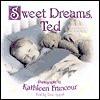 Sweet Dreams, Ted - Dee Appel, Kathleen Francour