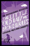 By Author The little old lady who broke all the rules - Author