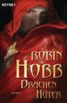 Drachenhüter: Roman (German Edition) - Simon Weinert, Robin Hobb