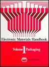 Electronic Materials Handbook: Packaging, Volume I - ASM International