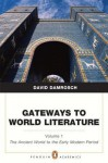 Gateways to World Literature The Ancient World through the Early Modern Period (Penguin Academics Series) Volume 1 - David Damrosch
