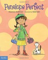 Penelope Perfect: A Tale of Perfectionism Gone Wild - Shannon Anderson, Katie Kath