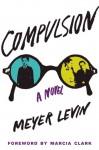 Compulsion - Meyer Levin