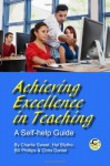 Achieving Excellence in Teaching: A Self-help Guide - Charlie Sweet, Hal Blythe, Bill Phillips, Chris Daniel