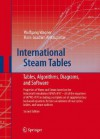 International Steam Tables: The Industrial Standard IAPWS-IF97 for the Thermodynamic Properties and Supplemetary Equations for Other Properties: Tables, Algorithms, Diagrams, Software - Wolfgang Wagner, Hans-Joachim Kretzschmar