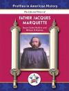 Father Jacques Marquette - Susan Harkins