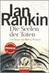 Die Seelen der Toten/ Dead Souls (Inspector Rebus, #10) - Ian Rankin, Giovanni Bandini