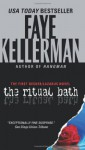 The Ritual Bath - Faye Kellerman