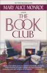 The Book Club - Mary Alice Monroe