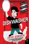 Dishwasher: One Man's Quest to Wash Dishes in All Fifty States - Pete Jordan