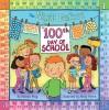 The Night Before the 100th Day of School - Natasha Wing, Mindy Pierce