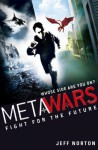 MetaWars: Fight for the Future - Jeff Norton