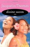 Divine Secrets - Jacquelin Thomas