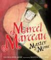 Marcel Marceau: Master of Mime - Gloria Spielman, Manon Gauthier
