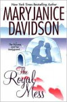 The Royal Mess - MaryJanice Davidson
