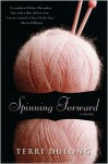 Spinning Forward - Terri DuLong