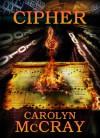 Cipher - Carolyn McCray