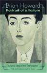 Brian Howard: Portrait of a Failure - Marie-Jaqueline Lancaster, Brian Howard, D.J. Taylor