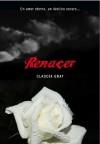 Renacer (Medianoche, #4) - Claudia Gray