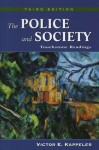The Police and Society: Touchstone Readings - Victor E. Kappeler