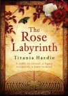 Rose Labyrinth (Audio) - Titania Hardie, Carolyn Seymour
