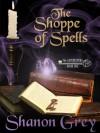 The Shoppe of Spells (The Gatekeeper Series) - Shanon Grey